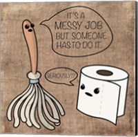 Framed Messy Job