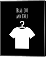 Framed Hang Out And Chill - Black