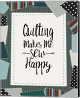 Framed Quilting Makes Me Sew Happy Green