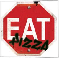 Framed Eat Stop Pizza