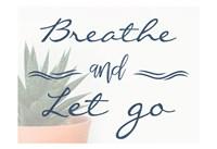 Framed Breathe And Let Go 1