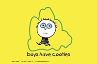 Framed Boys Are Stupid-Cooties