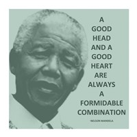 Framed Good Head and A Good Heart - Nelson Mandela Quote
