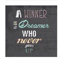 Framed Winner is a Dreamer Who Never Gives Up - Nelson Mandela Quote