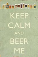Framed Keep Calm Beer Me