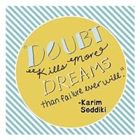 Framed Doubt Kills Dreams