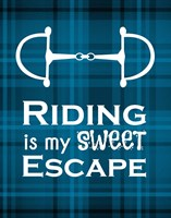 Framed Riding is My Sweet Escape - Blue