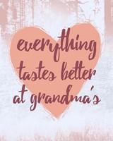 Framed Everything Tastes Better at Grandma's