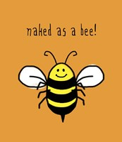 Framed Naked As A Bee