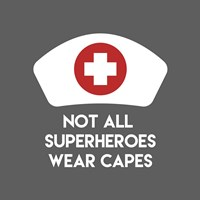 Framed Not All Superheroes Wear Capes - Nurse Gray