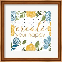 Framed Create Your Happy