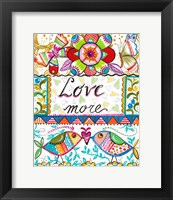 Framed Love More
