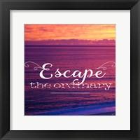 Framed Escape The Ordinary