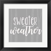 Framed Sweater Weather