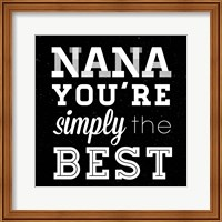 Framed Simply the Best Nana Square