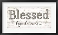Framed Blessed Beyond Measure