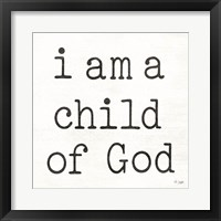 Framed I Am a Child of God