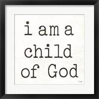 Framed I Am a Child of God