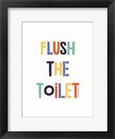 Framed Flush the Toilet