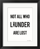 Framed Not All Who Launder are Lost