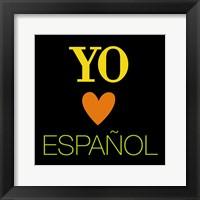 Framed Yo Love Espanol