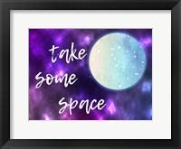 Framed Take Some Space