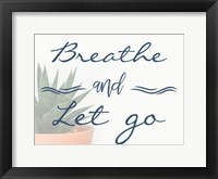 Framed Breathe And Let Go 1