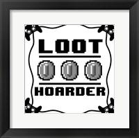Framed Loot Hoarder