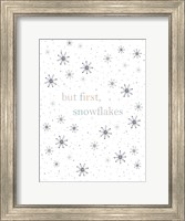 Framed But First Snowflakes