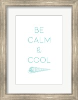 Framed Calm And Cool