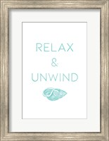Framed Relax And Unwind