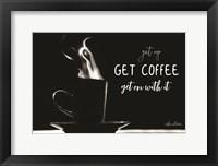 Framed Get Coffee