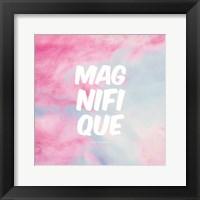 Framed Magnifique