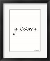 Framed Je T'aime