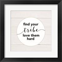 Framed Find Your Tribe