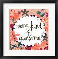 Framed Being Kind is Awesome