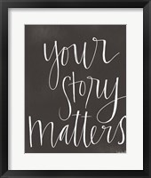 Framed Your Story Matters
