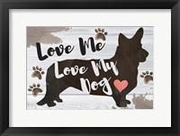 Framed Love Me, Love My Dog