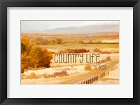 Framed Country Life is Best