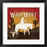 Framed Welcome to the Wild West