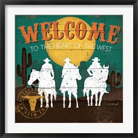 Framed Welcome to the Heart of the West