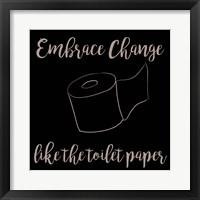 Framed Embrace Change
