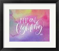 Framed Keep on Fighting