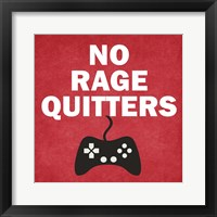 Framed No Rage Quitters