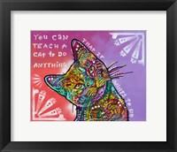 Framed You can teach a cat