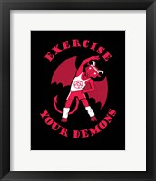 Framed Exercise Your Demons