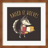Framed Raised By Wolves