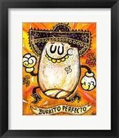 Framed Burrito Perfecto