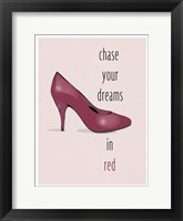 Framed Chase Your Dreams In Red