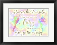 Framed Always be Yourself Fairy